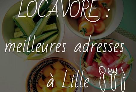 locavore : meilleures adresses à Lille